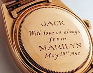 Engraving on the Rolex Day-Date that was Marilyn Monroe's Gift to JFK